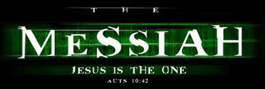 Jesus is the one The messiah