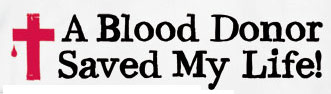 A blood donor saved my life
